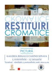 """Galeria de Artă de la Casino Sinaia vă invită să vizitați expoziţia """"Restituiri cromatice""""!"""