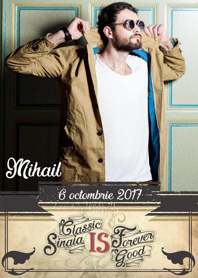 Festivalul Sinaia Forever 2017 (Concert Mihail)