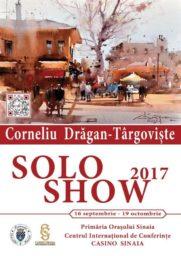 Solo Show 2017 – Expoziție de pictură sub semnătura marelui artist plastic Corneliu Drăgan-Târgoviște