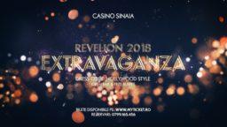 "Casino Sinaia prezintă: Revelion ""Extravaganza"" 2018"