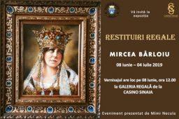 """Expoziția de pictură """"Restituiri regale"""", sub semnătura artistului Mircea Bârloiu"""