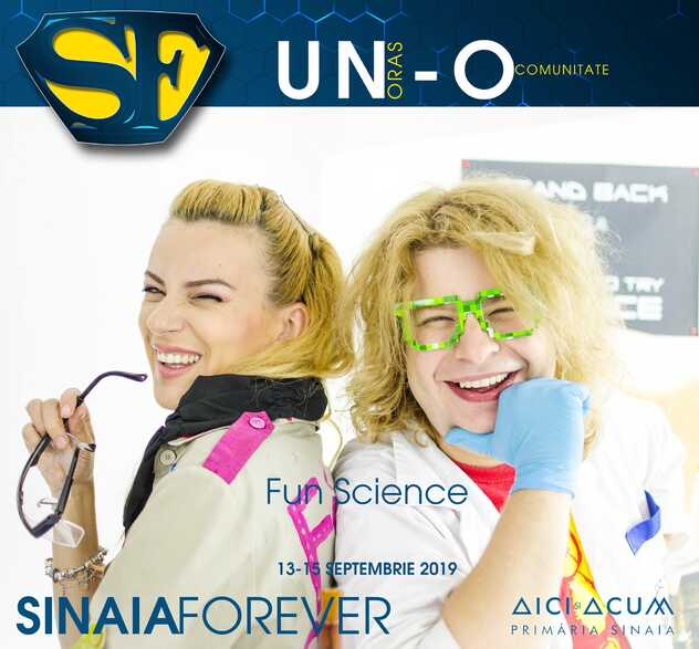 Fun Science la Festivalul Sinaia Forever 2019